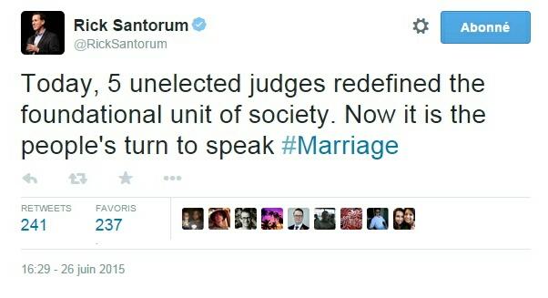 Traduction: Aujourd'hui, 5 juges non-élus ont redéfini l'élément fondateur de la société. Maintenant c'est au tour des gens de s'exprimer