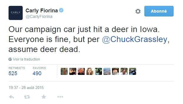 Traduction: Notre voiture de campagne vient de heurter une biche en Iowa. Tout le monde va bien, mais selon Chuck Grassley, partez du principe que la biche est morte.