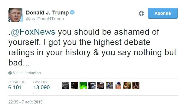 Traduction: Fox News vous devriez avoir honte de vous. Je vous ai apporté la meilleure audience de votre histoire pour un débat & vous ne dites que du mal...