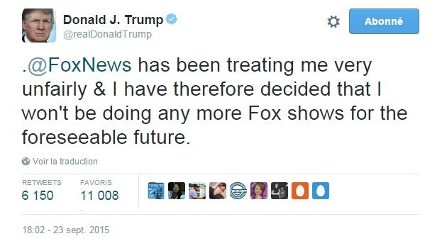 Traduction: Fox News m'a traité très injustement & j'ai donc décidé que je ne participerais plus à aucune émission de Fox dans un futur proche.