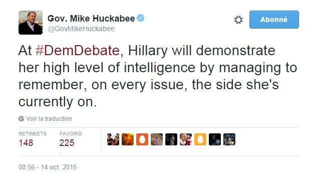 Traduction: Au débat démocrate, Hillary va faire une démonstration de son haut niveau d'intelligence en réussissant à se souvenir, sur chaque sujet, de quel côté elle se trouve.