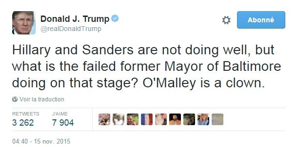 Traduction: Hillary et Sanders ne font pas une bonne prestation, mais que fait le raté ancien maire de Baltimore sur cette scène? O'Malley est un clown.