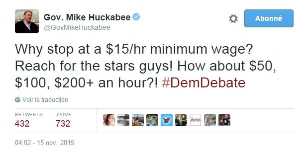 Traduction: Pourquoi s'arrêter à un salaire minimum de 15$/heure? Soyez ambitieux les gars! Pourquoi pas 50$, 100$, ou plus de 200$ de l'heure?!
