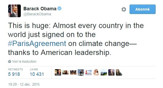 Traduction: C'est énorme: Presque tous les pays du monde viennent de signer l'accord de Paris sur le changement climatique - grâce au leadership américain.