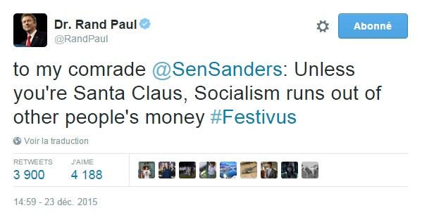 Traduction: A mon camarade Bernie Sanders: à moins que tu ne sois le Père Noël, le socialisme vient toujours à manquer de l'argent des autres