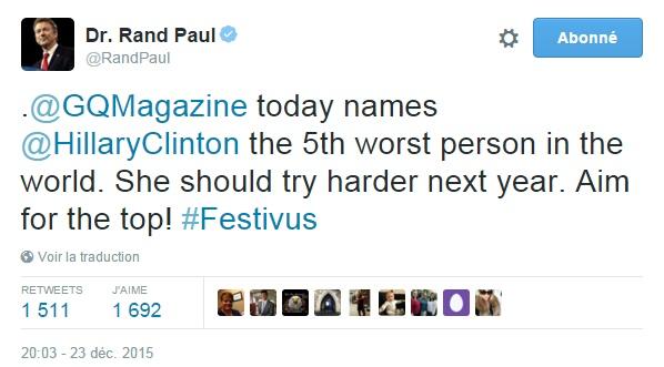 Traduction: Le magazine GQ a nommé aujourd'hui Hillary Clinton la cinquième pire personne au monde. Elle devrait essayer de faire mieux l'an prochain. Viser le top !