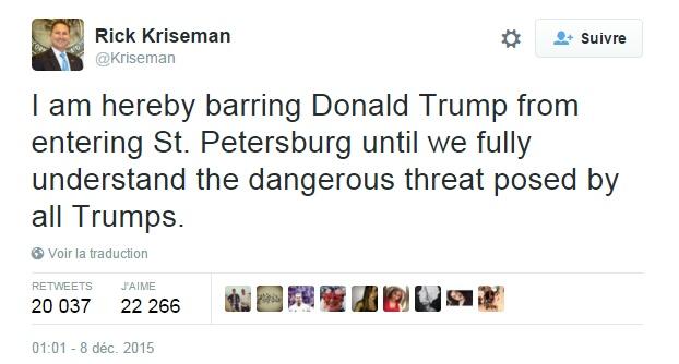 Traduction: J'interdis par la présente à Donald Trump d'entrer à St. Petersburg jusqu'à ce que nous comprenions parfaitement la dangereuse menace que constituent tous les Trumps.