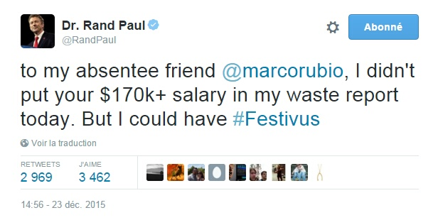 Traduction: A mon ami absent Marco Rubio, je n'ai pas mis ton salaire de plus de 170,000$ dans mon rapport sur le gaspillage aujourd'hui. Mais j'aurais pu.