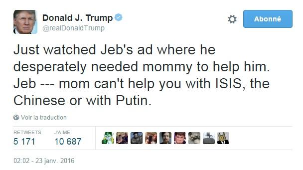 Traduction: Je viens de regarder la publicité de Jeb où il a désespérément besoin de sa maman pour l'aider. Jeb --- maman ne peut pas t'aider avec l'Etat Islamique, les Chinois ou avec Poutine.