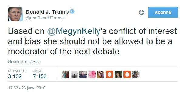Traduction: En raison du conflit d'intérêt et du parti pris de Megyn Kelly, elle ne devrait pas être autorisée à être une modératrice du prochain débat.