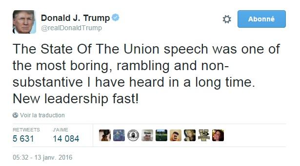Traduction: Le discours sur l'état de l'Union était l'un des plus ennuyeux, décousu et inconsistant que j'ai entendu depuis longtemps. Nouveau leadership vite !