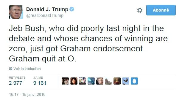 Traduction: Jeb Bush, qui a été mauvais la nuit dernière lors du débat et dont les chances de gagner sont de zéro, vient de recevoir le soutien de Graham. Graham a quitté à 0.