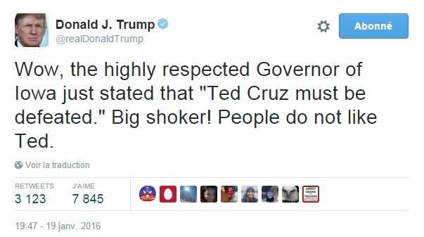 """Traduction: Wow, le très respecté gouverneur de l'Iowa vient de déclarer que """"Ted Cruz doit être battu"""". Grosse surprise! Les gens n'aiment pas Ted."""