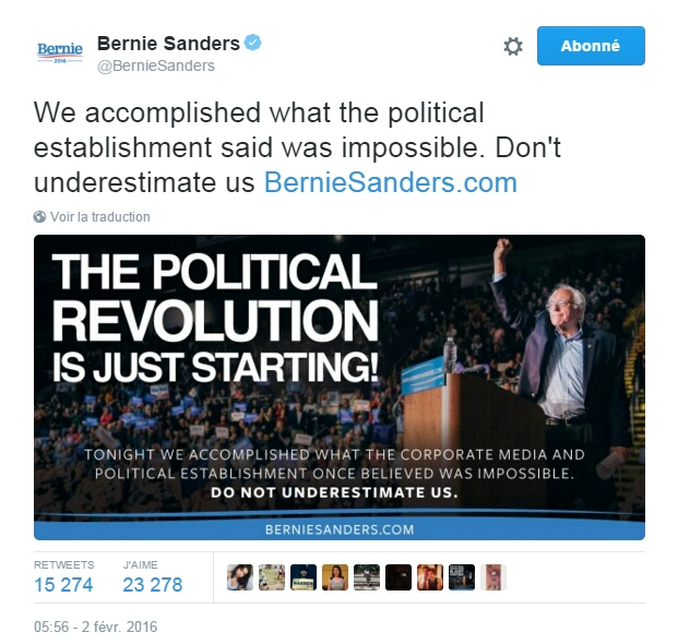 Traduction: Nous avons accompli ce que l'establishment politique disait être impossible. Ne nous sous-estimez pas