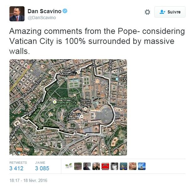 Traduction: Incroyables commentaires du Pape - étant donné que la cité du Vatican est 100% encerclée par d'énormes murs.