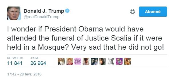 Traduction: Je me demande si le Président Obama aurait assisté aux funérailles du juge Scalia si elles s'étaient déroulées dans une mosquée? Très triste qu'il n'y soit pas allé !