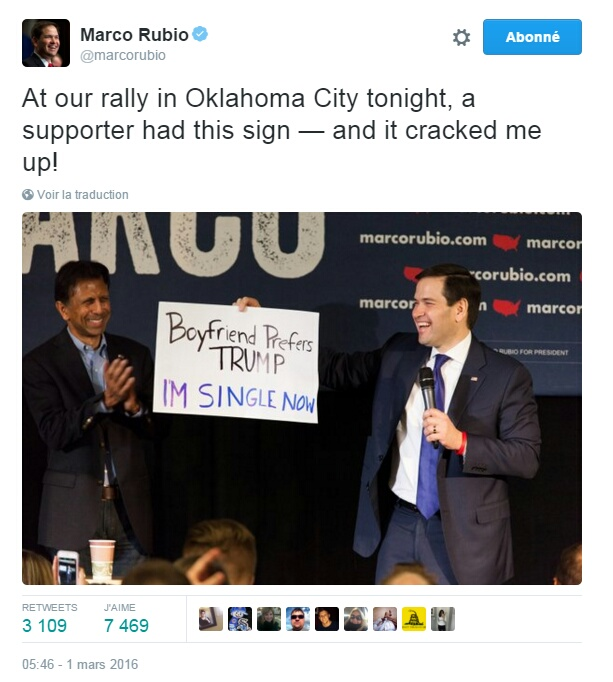 Traduction: Lors de notre meeting à Oklahoma City ce soir, une supportrice avait cette pancarte - et cela m'a fait mourir de rire ! (La pancarte dit: Mon petit ami préfère Trump. Je suis maintenant célibataire)