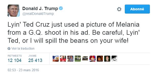 Traduction: Le menteur Ted Cruz vient d'utiliser une photo de Melania issue d'un shooting de GQ dans l'une de ses publicités. Fais attention, Ted qui ment, ou je vais tout dévoiler sur ta femme !