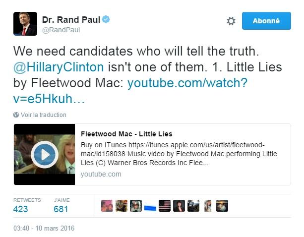 Traduction: Nous avons besoin de candidats qui diront la vérité. Hillary Clinton n'est pas l'une d'entre eux. 1. Little Lies de Fleetwood Mac
