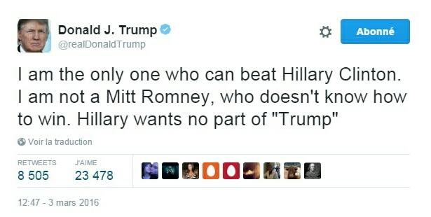 """Traduction: Je suis le seul qui peut battre Hillary Clinton. Je ne suis pas un Mitt Romney, qui ne sait pas comment gagner. Hillary ne veut pas de portion de """"Trump"""""""