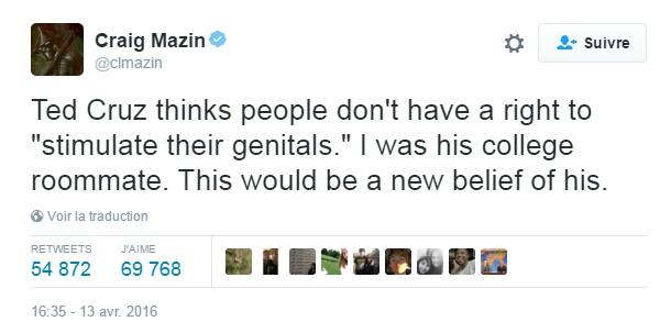 """Traduction: Ted Cruz pense que les gens n'ont pas le droit de """"stimuler leurs organes génitaux"""". J'étais son colocataire à l'université. Ceci serait une nouvelle croyance pour lui."""