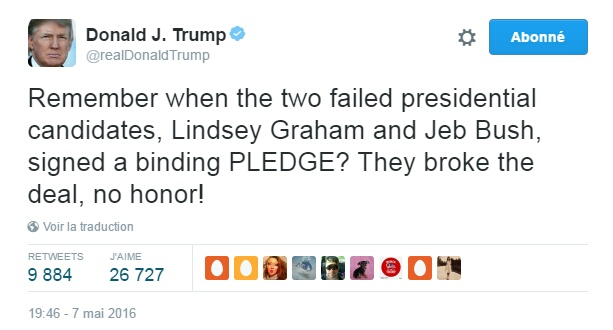 Traduction: Vous vous souvenez quand les deux candidats ratés, Lindsey Graham et Jeb Bush, ont signé un serment? Ils ont brisé l'accord, aucun honneur!