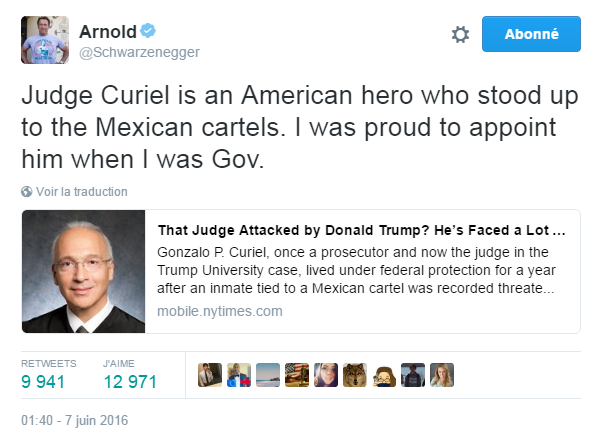 Traduction: Le juge Curiel est un héros américain qui a tenu tête aux cartels mexicains. Je suis fier de l'avoir nommé lorsque j'étais gouverneur.