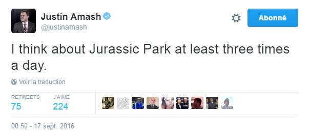 Traduction: Je pense à Jurassic Park au moins trois fois par jour.