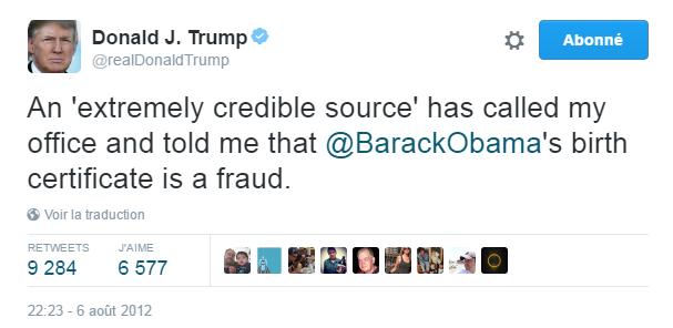 """Traduction: Une """"source extrêmement crédible"""" a contacté mon bureau pour me dire que le certificat de naissance de Barack Obama était une escroquerie."""