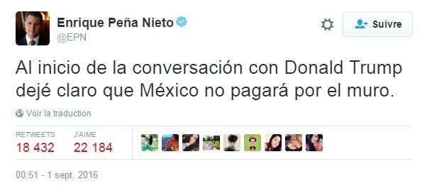 Traduction: Au début de la conversation avec Donald Trump, je lui ai dit clairement que le Mexique ne payerait pas pour le mur.
