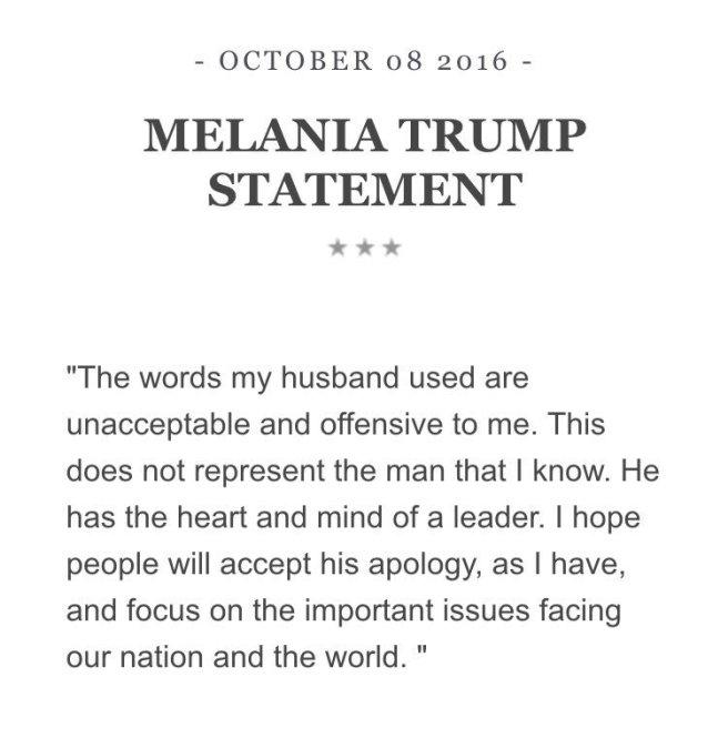 Traduction: Les mots que mon mari a utilisés sont inacceptables et offensants pour moi. Ils ne représentent pas l'homme que je connais. Il a le cœur et l'esprit d'un leader. J'espère que les gens accepteront ses excuses, comme je l'ai fait, et se concentreront sur les problèmes importants auxquels notre pays et le monde doivent faire face.