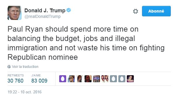Traduction: Paul Ryan devrait consacrer plus de temps à équilibrer le budget, aux emplois et à l'immigration illégale et ne pas perdre son temps à combattre le nominé républicain