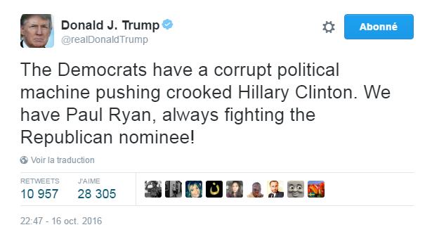 Traduction: Les Démocrates ont une machine politique corrompue qui pousse Hillary Clinton la malhonnête. Nous avons Paul Ryan, toujours en train de combattre le nominé républicain!