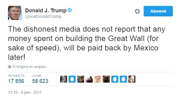 Traduction: Les médias malhonnêtes ne disent pas que l'argent dépensé pour la construction du Grand Mur (pour des raisons de rapidité), sera remboursé par le Mexique plus tard!