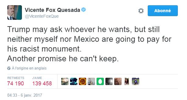 Traduction: Trump peut demander à qui il veut, mais ni moi ni le Mexique n'allons payer pour son monument raciste. Une autre promesse qu'il ne pourra pas tenir.