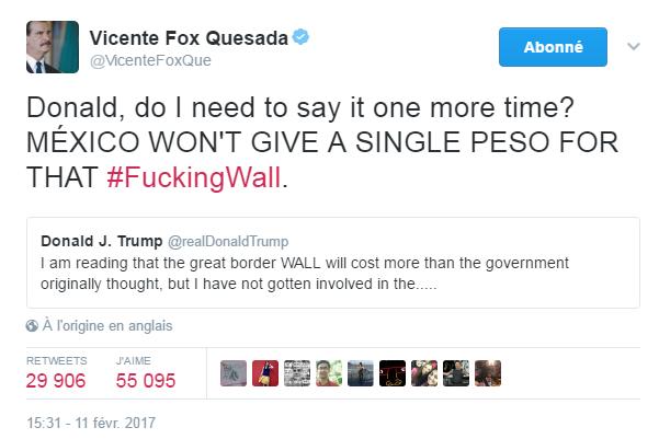 Traduction: Donald, est-ce que je dois le répéter encore une fois? Le Mexique ne donnera pas un seul peso pour ce p***** de mur.