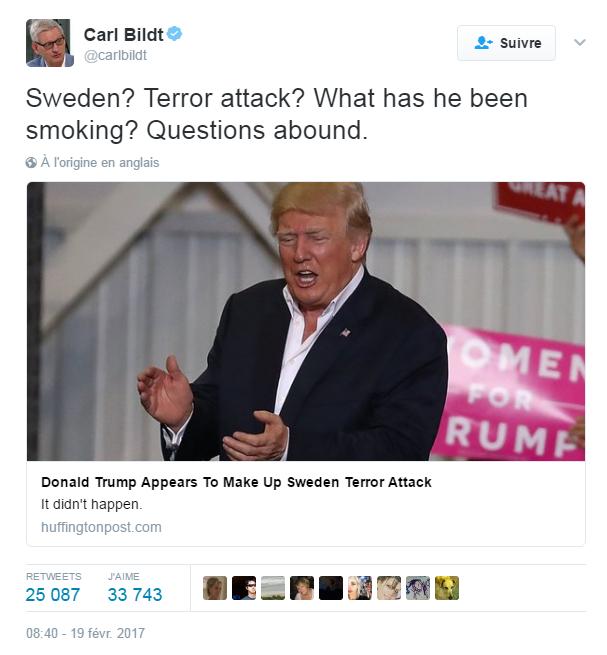 Traduction: La Suède? Un attentat terroriste? Qu'est-ce qu'il a fumé? Les questions abondent.