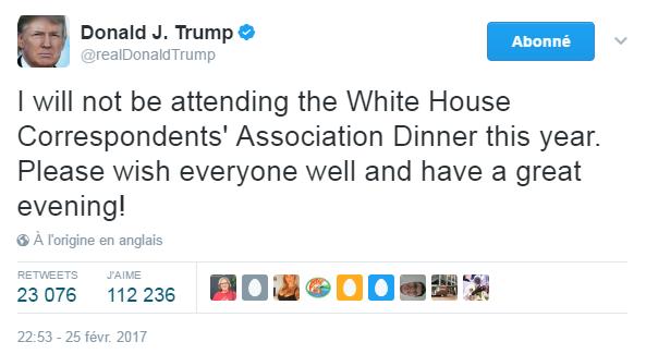 Traduction: Je n'assisterai pas au dîner des correspondants de la Maison Blanche cette année. Veuillez transmettre mes meilleurs vœux à tous et passer une bonne soirée!